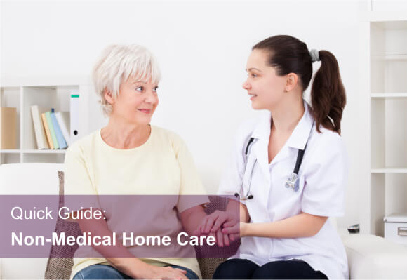 Quick Guide: Non-Medical Home Care