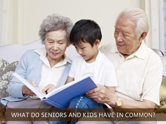 WHAT DO SENIORS AND KIDS HAVE IN COMMON?