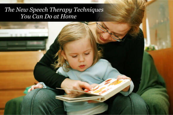 The New Speech Therapy Techniques You Can Do at Home